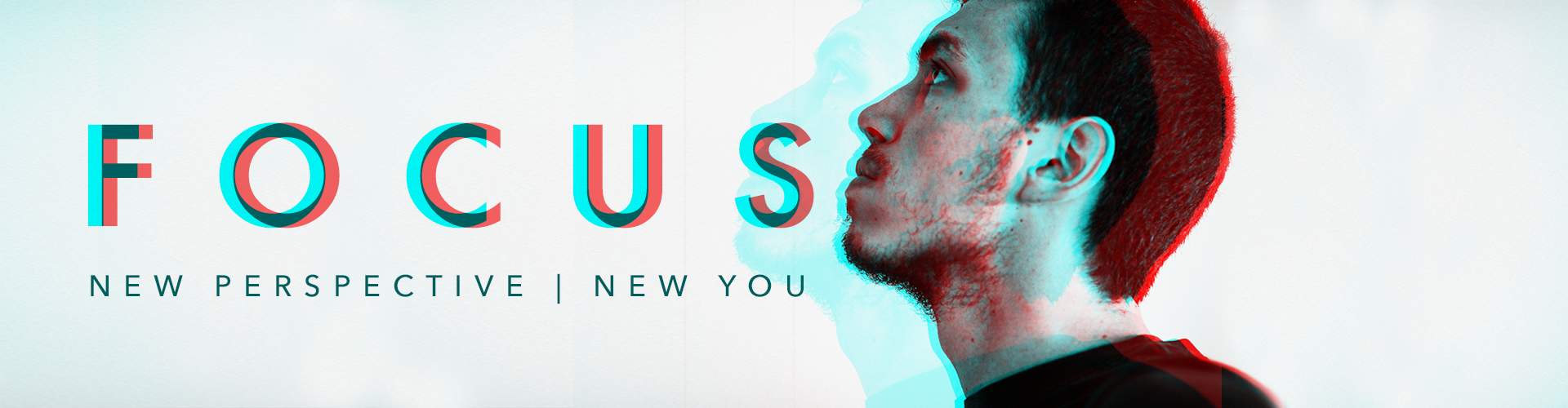 Focus: New Perspective-New You